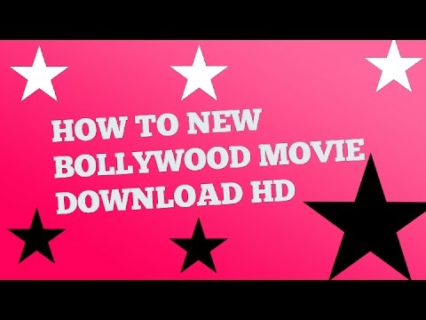 HOW TO NEW BOLLYWOOD MOVIE DOWNLOAD HD in...
