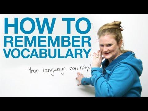 Làm thế nào để nhớ từ vựng trong tiếng Anh