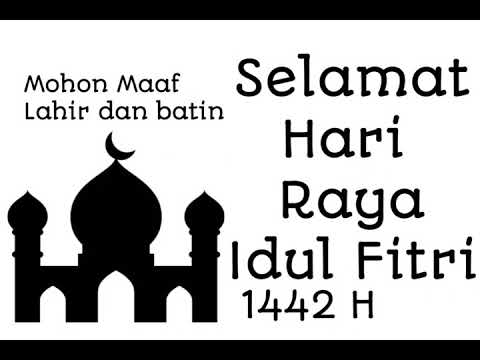 Ucapan Hari Raya Idul Fitri 1442 H Youtube