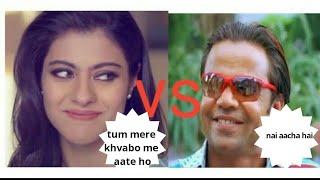 kajol vs rajpal yadav mixed comedy.....😂