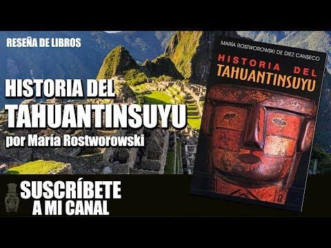 HISTORIA DEL TAHUANTINSUYU DE MARÍA ROSTWOROWSKI (RESEÑA DE LIBRO)