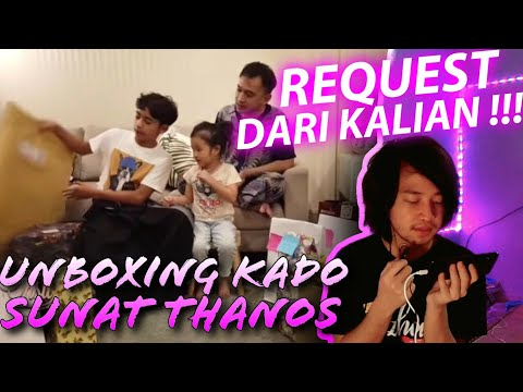 the-onsu-family---unboxing-kado-sunat-thanos--part-1--(-reaction-)