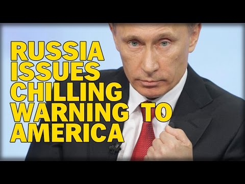 RUSSIA ISSUES CHILLING WARNING TO AMERICA OVER PROVOCATIVE NAVAL INCIDENT