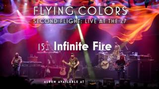 Flying Colors - Infinite Fire (Second Flight: Live At The Z7)