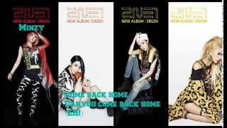 2NE1 - Come Back Home Japanese version Lyrics