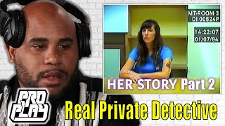 """Real Private Detective Solves The Mystery Of """"Her Story"""" 