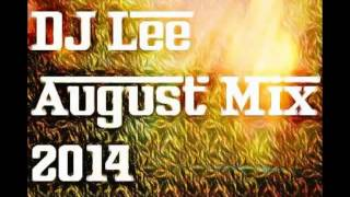 DJ Lee - 26th August Mix 2014 (UK Bounce)