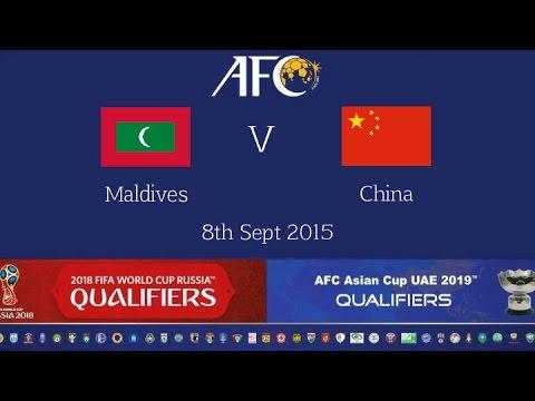 Maldives vs China: 2018 FIFA WC Russia & AFC Asian Cup UAE 2019 (Qly RD 4)