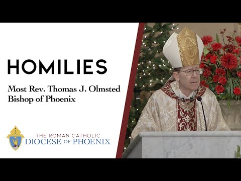 Bishop Olmsted's Homily for October 25, 2020