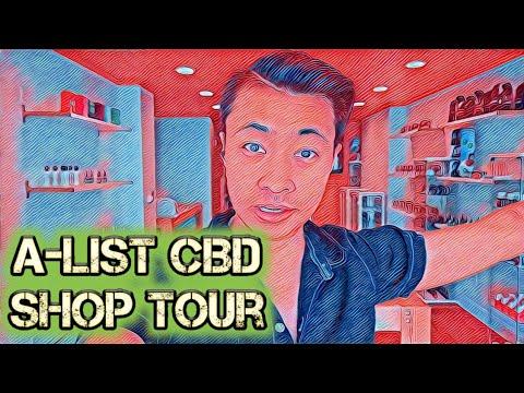 A-List CBD Shop Tour