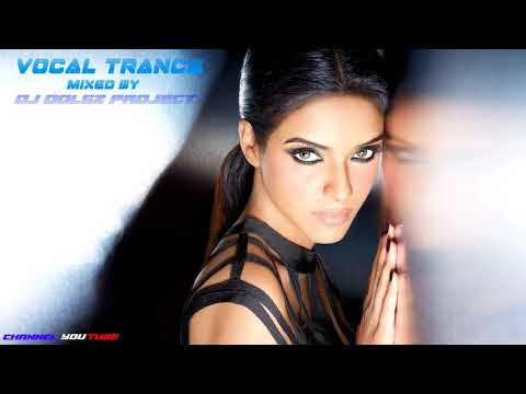 The most beautiful compilation of female vocal trance. Mixed by Dj Dolsz Dolsz Project. #25
