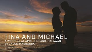 Tina and Michael: A Wedding at Apulit Island, Palawan