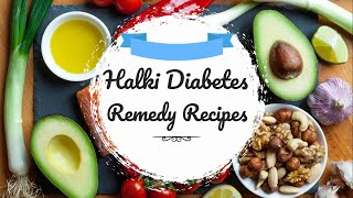 Halki Diabetes Remedy Recipes - Does Halki Diabetes Remedy Rea…