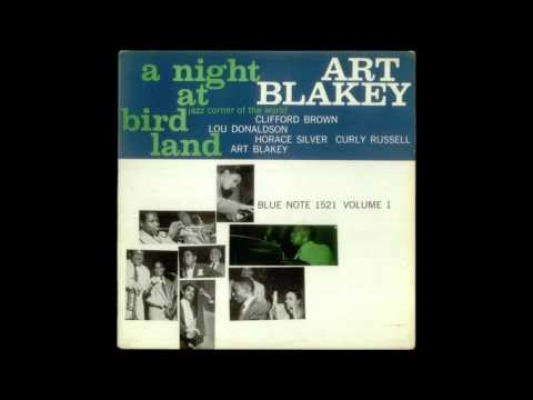 Art Blakey and the Jazz Messengers  / A Night at Birdland Vol. 1 (Full Album)