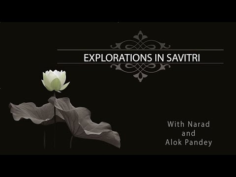 Explorations In Savitri 017 Book 1 Canto 5 Pp 082-083