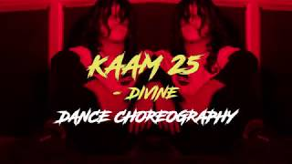 KAAM 25 - DIVINE | DANCE CHOREOGRAPHY | INVINCIBLE DANCE CREW.