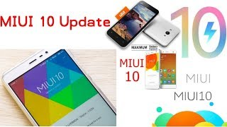 MIUI 10 New Android Update Features , Release Date , Eligible Mobiles in 2018
