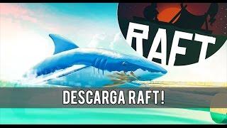 COMO DESCARGAR RAFT ULTIMA VERSIÓN GRATIS!!!