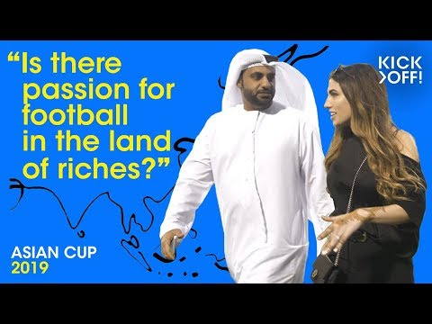 United Arab Emirates: A trip to the host country of the Asian Cup 2019
