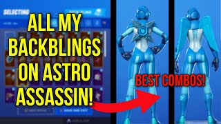 *NEW* FORTNITE ASTRO ASSASSIN SKIN SHOWCASED WITH ALL MY BACKBLINGS! BEST COMBOS FOR ASTRO ASSASSIN!