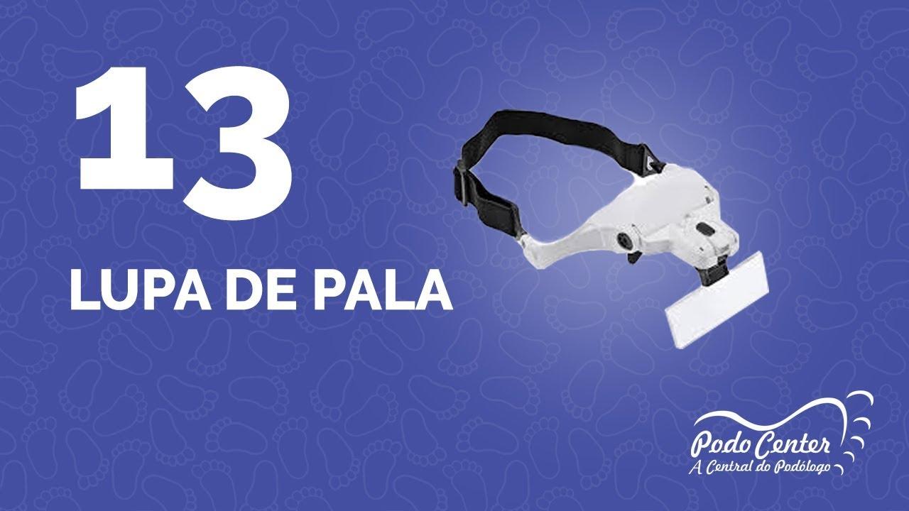 040b1bd8054e 13 - Lupa de Pala. Podocenter