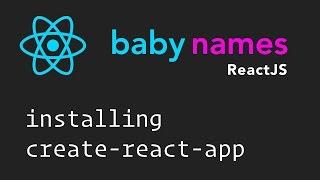 ReactJS Beginner Series: #2 - Installing Create React App