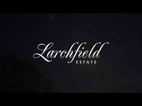 Larchfield Estate Tour