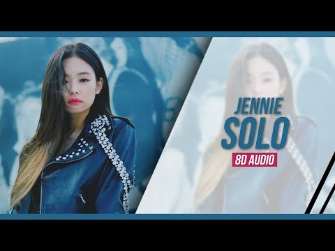 제니 (JENNIE) - SOLO (8D Audio)