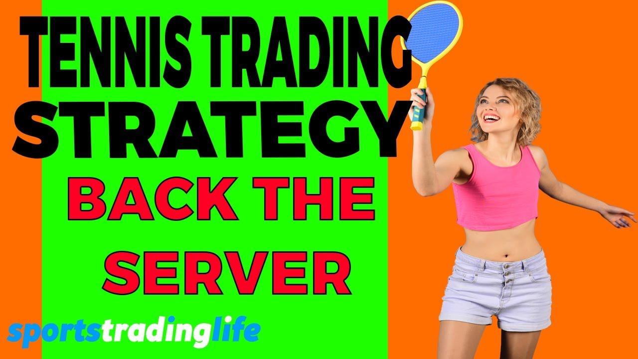 Tennis trading strategies betfair