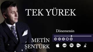 Metin Şentürk - Dönemezsin (Official Audio)