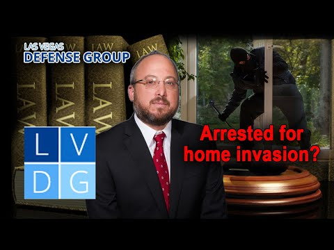 "What if I'm arrested for ""home invasion"" in Nevada? NRS 205.067 (2020 UPDATED LAW IN DESCRIPTION)"