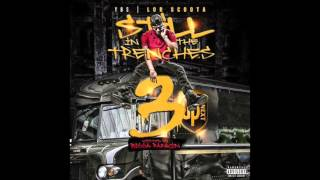 Lor Scoota - Live That Life (Still In The Trenches 3) (DL Link)