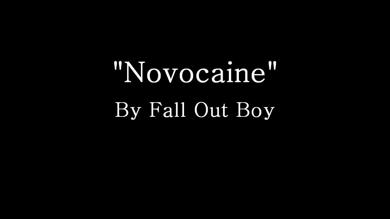 Novocaine - Fall Out B...