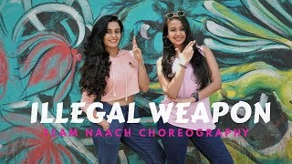 Illegal Weapon | Team Naach Choreography | Jasmine Sandlas ft. Garry Sandhu