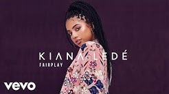 Kiana Ledé - Fairplay (Official Audio)