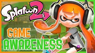 Splatoon 2 - Game Awareness Guide (Tips & Tricks)