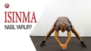 How You Warm Up / Warm Up Exercises