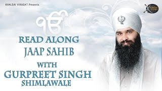 Jaap sahib | Bhai Gurpreet Singh Shimla Wale | Read Along | Learn Gurbani  | Gurbani Kirtan | HD