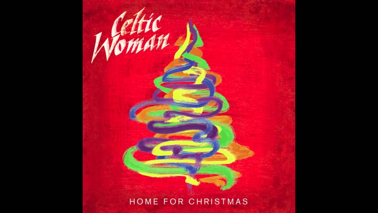Celtic Woman - I'll Be Home for Christmas