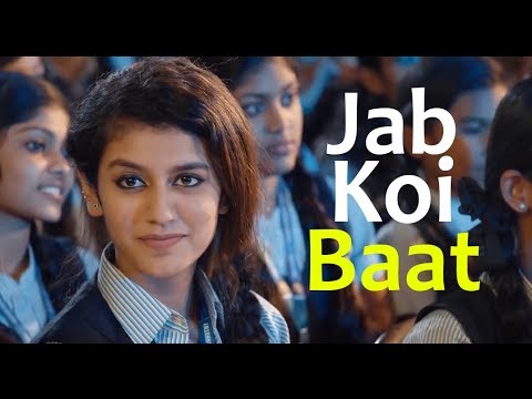 Priya Prakash Varrier - Jab koi Baat | Full Video Song | Priya Prakash New Video | Bollywood Song