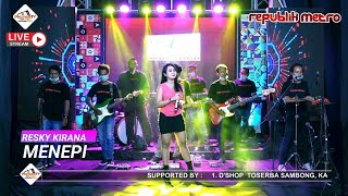 MENEPI - RESKY KIRANA [REPUBLIK METRO MUSIC PACMANTV OFFICIAL SEASON 7]