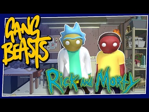 Gang Beasts - #175 - RICK AND MORTY in GANG BEASTS!!!