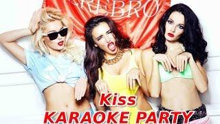 Караоке Party Хит-Cepeбpo-Kiss (Караоке версия)