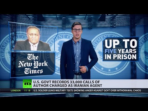 'Great injustice' | US govt records 33k calls of US-Iranian author charged as foreign agen