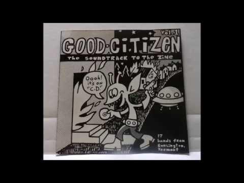 Good Citizen Soundtrack To The Zine Volume One - Burlington Vermont VT 802