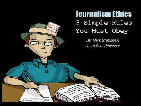 Journalism Ethics & Rules
