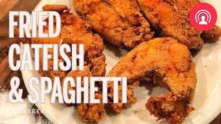 Fried Catfish & Spaghetti