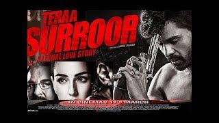 Teraa Surroor 2016  Hindi Full movie