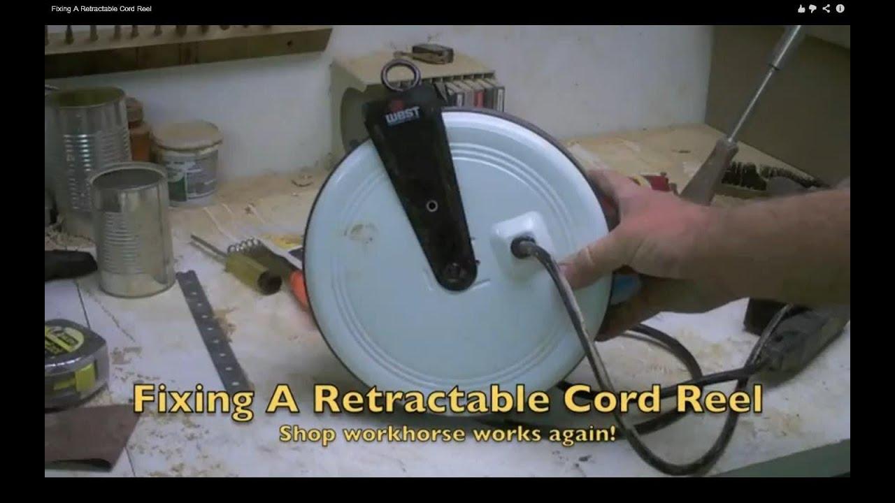 Fixing A Retractable Cord Reel
