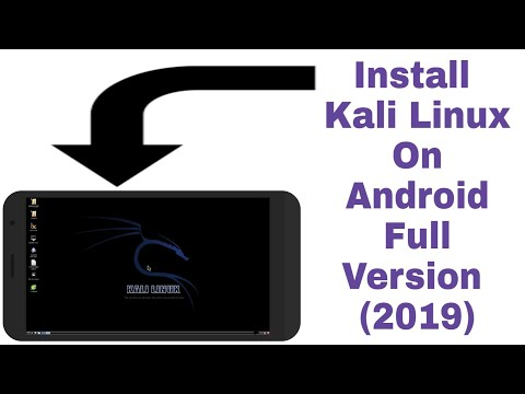 Kali Linux On Android! How To Install Kali Linux On Android Full Version (2019)